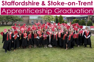 Staffordshire & Stoke-on-Trent Apprenticeship Graduation